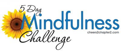 Cheers to Chapter Two Mindfulness Challenge