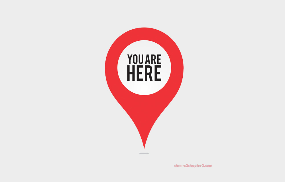 GPS pin saying You are Here to go with the cheers to chapter two blog post titled have the courage to live a life true to you
