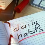 Image of notebookwith words daily habit written on it for Cheers 2 Chapter 2 How we Can Cultivate Good Habits page