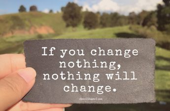 Note saying If you change nothing nothing will change for reach personal goals page